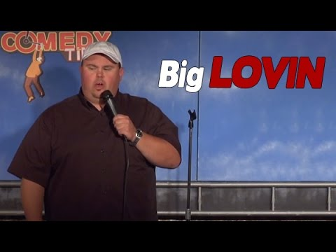 Big Lovin - Comedy Time