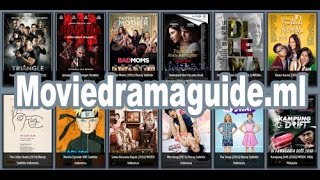Nonton Tutorial   Cara Download Film Indonesia Di Moviedramaguide A K A Indofilms Film Subtitle Indonesia Streaming Movie Download