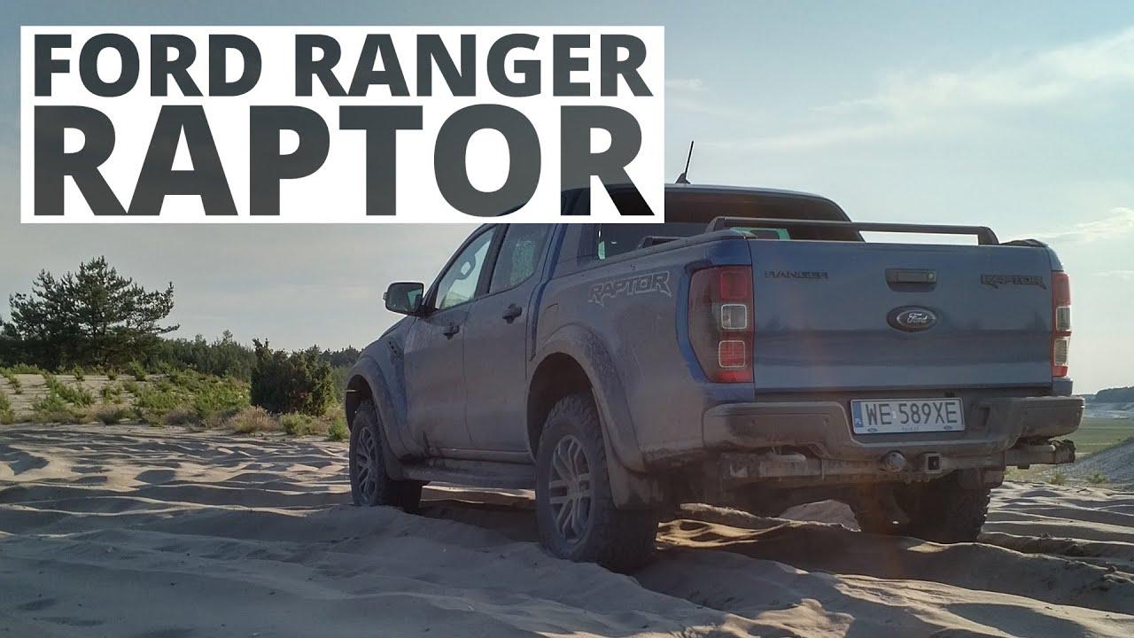 Ford Ranger Raptor - bada granice odwagi kierowcy