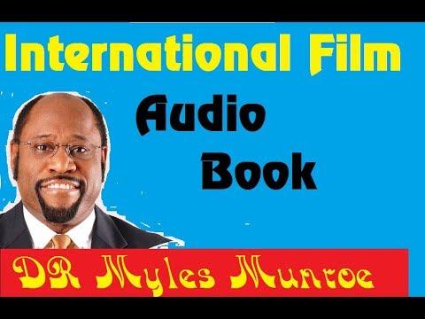 Dr Myles Munroe  And Sermon Chase God NOT Money (full)