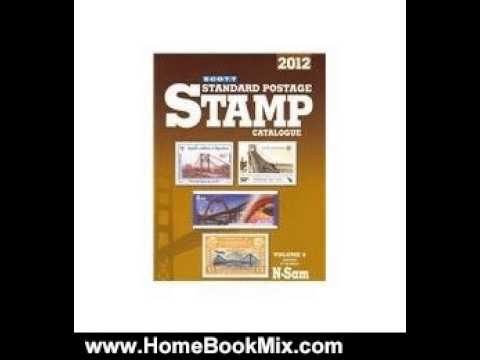 Scott Catalogue - http://www.HomeBookMix.com This is the review of Scott 2012 Standard Postage Stamp Catalogue Volume 5: Countries of the World N-Sam (Scott Standard Postage S...