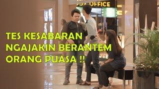 Video Gila !! Ajak Orang Puasa Berantem - Tes Kesabaran MP3, 3GP, MP4, WEBM, AVI, FLV April 2019