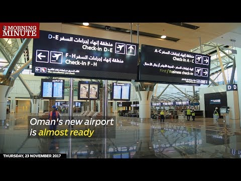 The new Muscat International Airport is close to completion