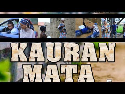 KAURAN MATA EPISODE 6 LATEST HAUSA COMEDY SERIES FILM
