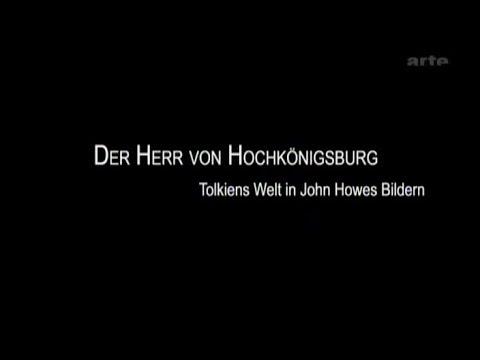 Der Herr von Hochkoenigsburg - Tolkiens Welt in John Howes Bildern