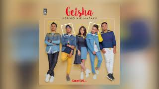 Video GEISHA - Kering Air Mataku (Offical Lyric Audio) MP3, 3GP, MP4, WEBM, AVI, FLV Juli 2018