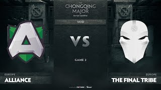 Alliance vs The Final Tribe, Game 2, EU Qualifiers The Chongqing Major