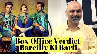 Box Office Verdict | Bareilly Ki Barfi | Kriti Sanon | Ayushmann | Rajkummar Rao | #TutejaTalks