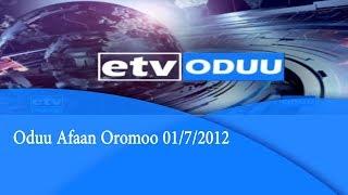 Oduu Afaan Oromoo 01/7/2012 |etv