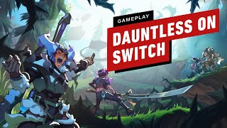 5 Minutes of Dauntless Gameplay on Nintendo Switch by IGN