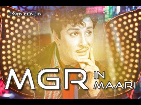 தனுஷ் IN  மாரி  இது வேற  மாரி  IN M.G.R !!!  Maari Trailer MGR version