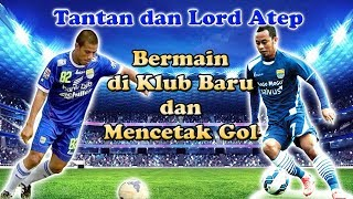 Download Video Lord Atep dan Tantan bermain di Klub Barunya dan Mencetak GOL MP3 3GP MP4