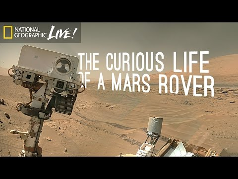 The Curious Life of a Mars Rover | Nat Geo Live_Best spacecraft videos ever