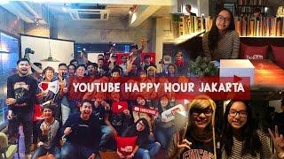 VLOG || YouTube Happy Hour Jakarta & Meeting YouTubers!