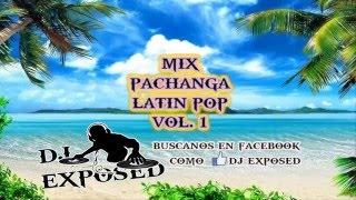 Mix Latin Pop ♥ Dj ExposeD ♥ Vol. 1 Con cariño para ustedes ! Ya vamos mas de 800 suscriptores sigamos Así :3 Link FanPage Facebook: ...