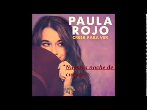 Letra Nuestra noche de cuento Paula Rojo
