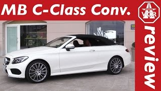2016 Mercedes-Benz C 300 Convertible (A205) - In-Depth Review, Full Test, Test Drive by Video Car Review