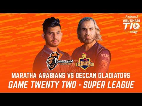 Match 22 I Super League I Day 8 I HIGHLIGHTS I Maratha Arabians vs Deccan Gladiators I Abu Dhabi T10
