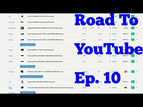 Road To Youtube Ep. 10: Buying Gaming Pc Parts
