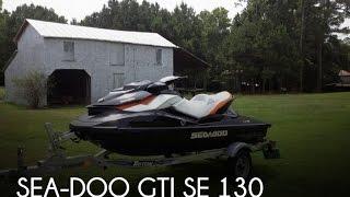 8. [UNAVAILABLE] Used 2014 Sea-Doo GTI SE 130 in La Grange, North Carolina
