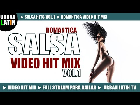 SALSA 2014 VOL.1 ► ROMANTICA VIDEO HIT MIX (FULL STREAM MIX PARA BAILAR) ► URBAN LATIN TV