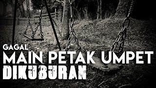 Video Awalnya Mau Main PETAK UMPET Di Kuburan Tapi..... MP3, 3GP, MP4, WEBM, AVI, FLV Juli 2017