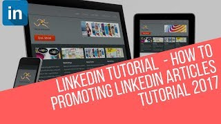 How to Promoting LinkedIn Articles Tutorial