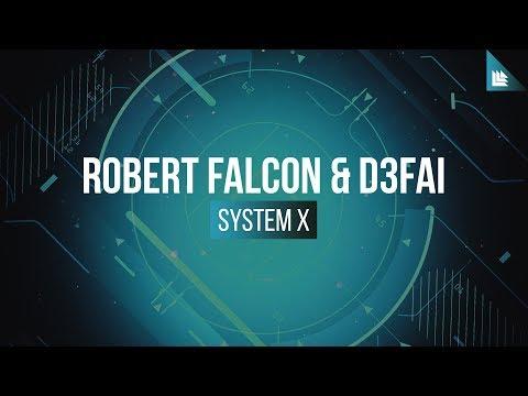 Robert Falcon & D3FAI - System X
