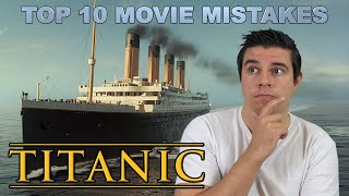 Video Top 10 Movie Mistakes - Titanic MP3, 3GP, MP4, WEBM, AVI, FLV Juli 2019