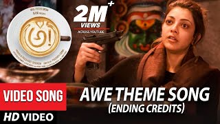 Video AWE Theme Song Ending Credits - Awe Video Songs - అ!   Kajal Aggarwal, Regina, Nithya Menon, Eesha MP3, 3GP, MP4, WEBM, AVI, FLV November 2018