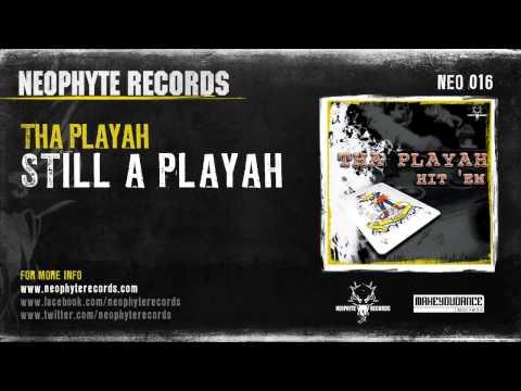 Tha Playah - Still A Playah