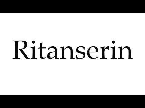 How to Pronounce Ritanserin