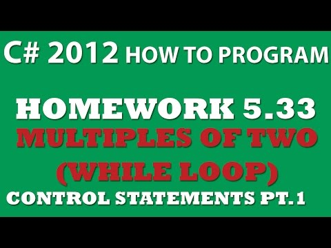 C# Multiples of 2 Using While loops and Math.Pow (Ex 5.33) – Control Statements Pt.1