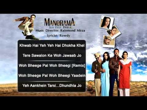 Manorama Six Feet Under - All Songs - Abhay Deol - Gul Panag - Raima Sen - Kailash kher