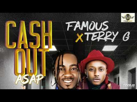 Famous Ft. Terry G – Cash Out