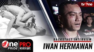 Backstage Interview Iwan Hermawan - One Pride Pro Never Quit #16