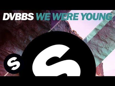 we - DVBBS proudly presents We Were Young (Original Mix). OUT NOW on Beatport, grab your copy HERE : http://btprt.dj/1rKoGw7 Subscribe to Spinnin' TV NOW : http://bit.ly/SPINNINTV The DVBBS brothers...