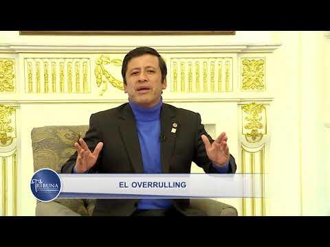 Programa 34 - El Overruling - Tribuna Constitucional - Guido Aguila