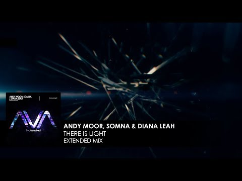 Andy Moor, Somna amp Diana Leah - There Is Light