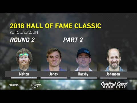 2018 Hall Of Fame Classic - Round 2 Part 2 - Melton, Jones, Barsby, Johansen