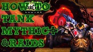 How to Tank Mythic + / Raids - Legion