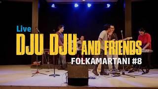Video Dju Dju n Friends - Rona Jingga | Live di FOLKAMARTANI #8 MP3, 3GP, MP4, WEBM, AVI, FLV Juni 2018