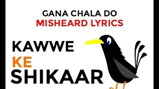 Gana Chala Do - No Brainer - Justin Bieber - Misheard Lyrics