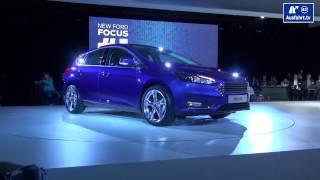 2014 Ford Focus / Weltpremiere / World premiere