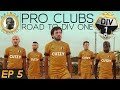 Fifa 18 Pro Clubs Road To Division One ep 5 Sean The Ki