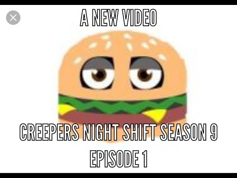 Creepers night shift season  9 episode 1