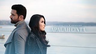 Video Ayu Ting Ting x Keremcem - Apalah Cinta (Official Music Video) MP3, 3GP, MP4, WEBM, AVI, FLV Juni 2019