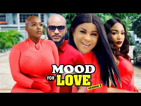 MOOD FOR LOVE (NEW MOVIE)LATEST 2021 NOLLYWOOD MOVIE