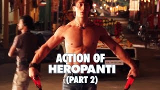 Action of Heropanti (Part 2) - Tiger Shroff, Kriti Sanon