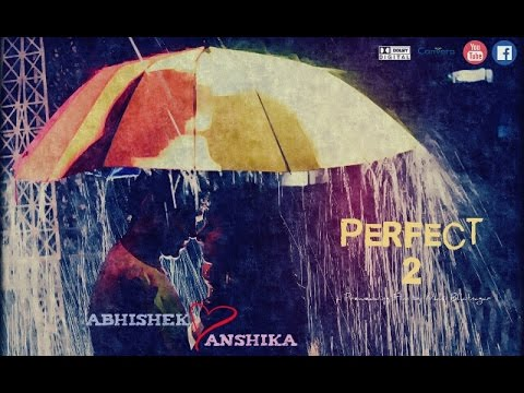 "Abhishek + Anshika - ""Perfect 2"" - Best Prewedding By Nikhil Bhatnagar, F2B Studios Films LLP"
